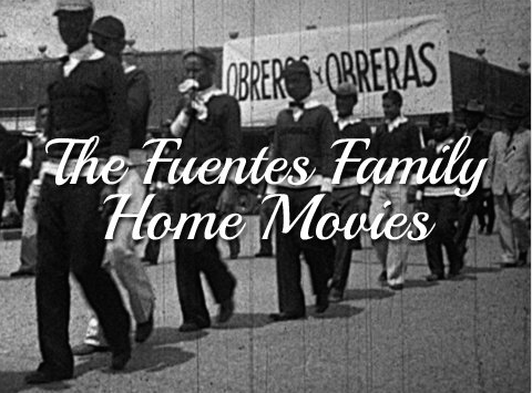 Fuentes Family Home Movies.