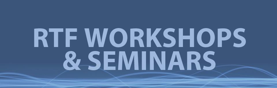 RTF Workshops