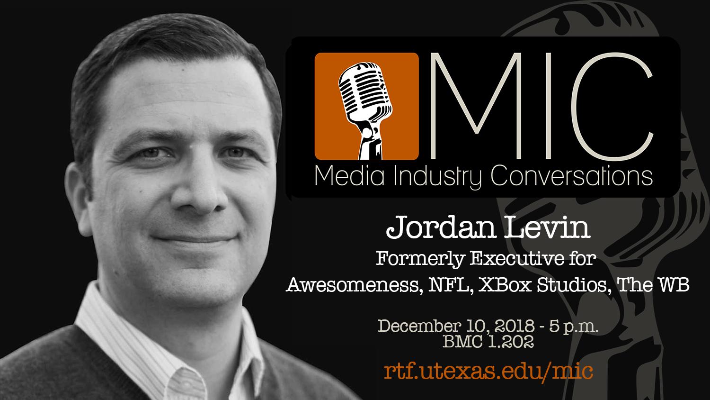 Jordan Levin MIC talk December 10, 2018