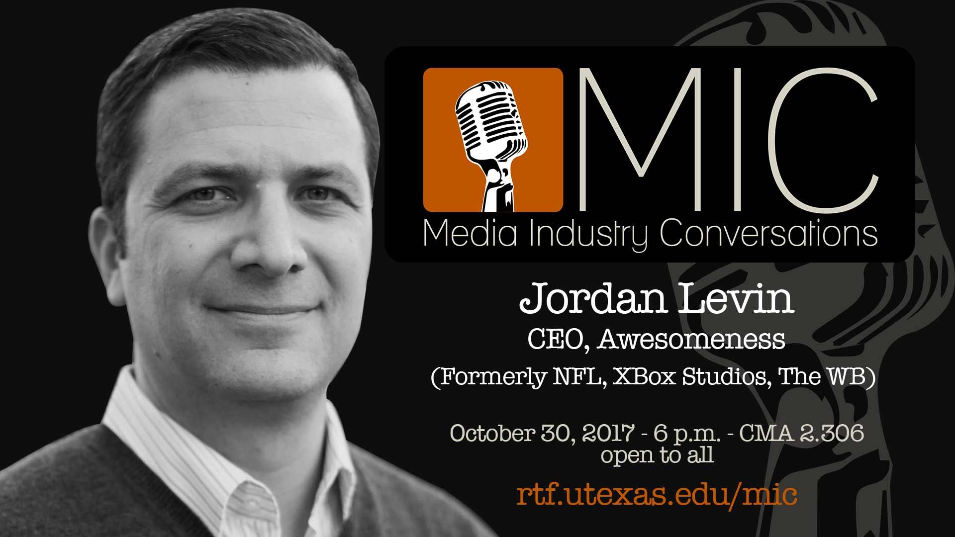 MIC Jordan Levin Talk
